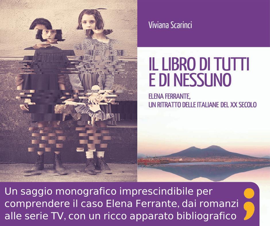 Elena Ferrante di Viviana Scarinci